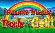 Rainbow Riches Reels of Gold